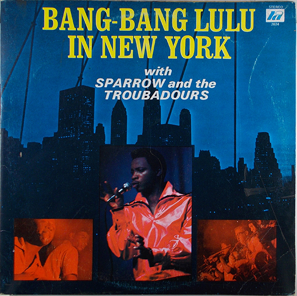SPARROW & THE TROUBADOURS - Bang-Bang Lulu In New York - 33T